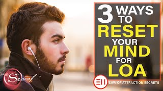 3 Ways to Reset Your Internal Programming to Manifest What You Want  Law of Attraction