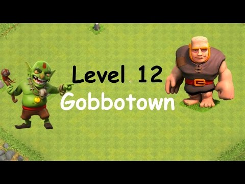 Clash of Clans - Single Player Campaign Walkthrough - Level 12 - Gobbotown