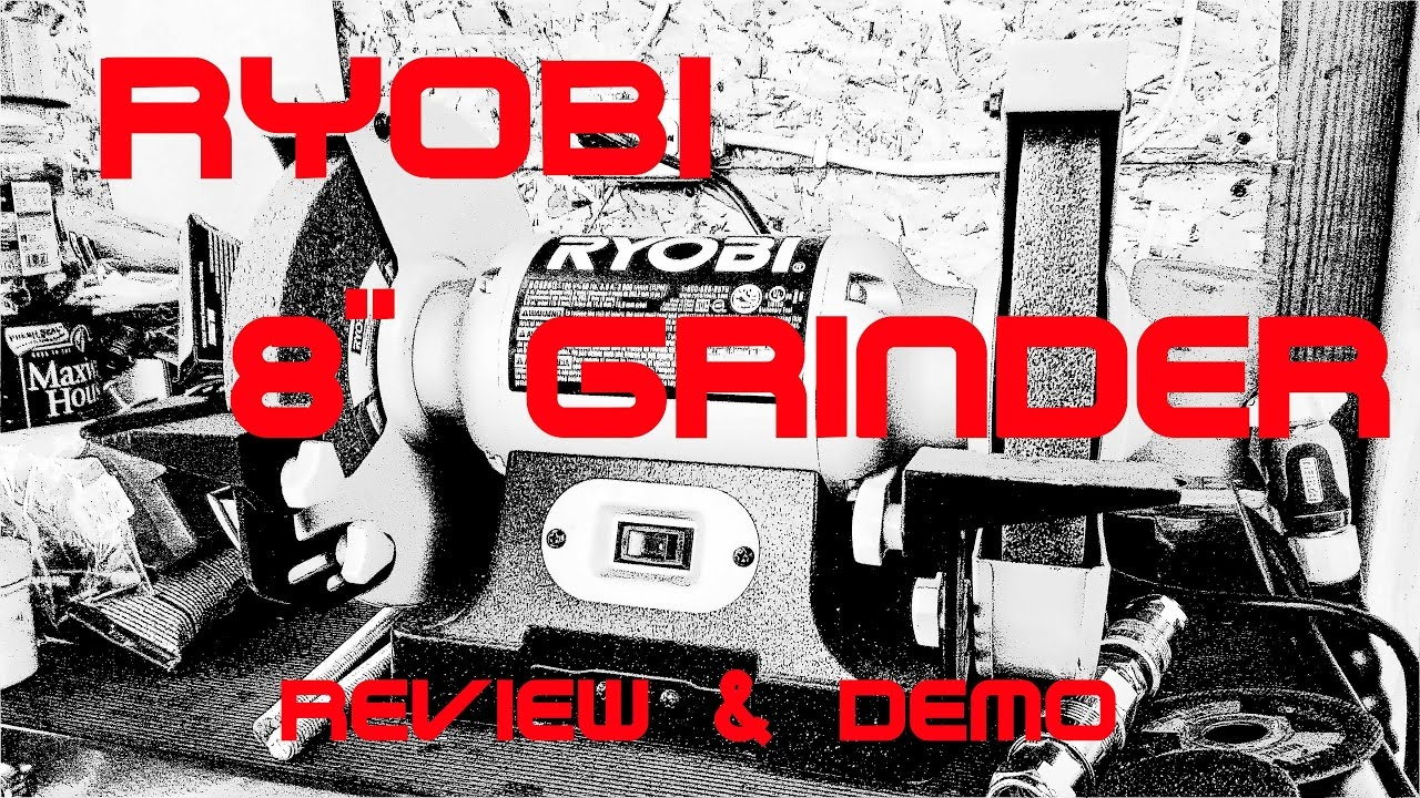 Lovely Ryobi 8 Inch Bench Grinder Review U0026 Demo      The Tungsten Grinding  King!