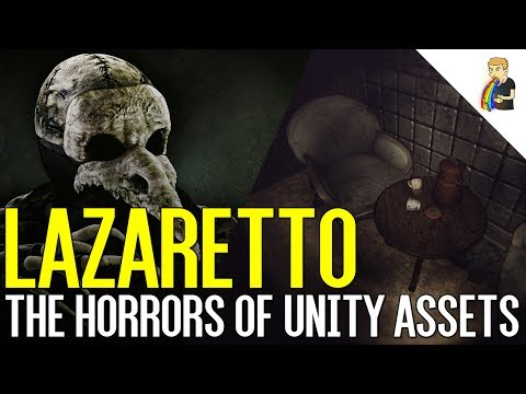 Lazaretto | The Horrors Of Unity Assets