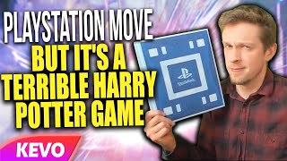 Playstation Move but it's a terrible harry potter game