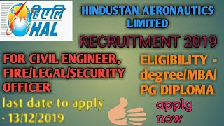 Hal recruitment 2019 for the post in security,civil,hr,fire and legal discipline graduate