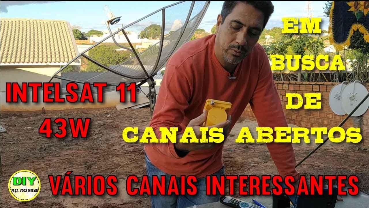 Busca De Canais Abertos - Satélite Intelsat 11 43W