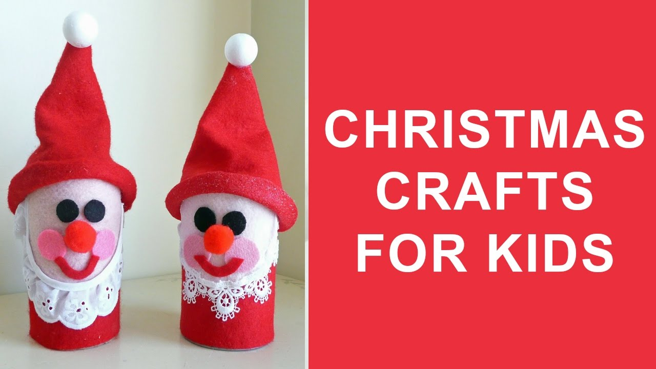 christmas crafts for kids easy christmas craft ideas for kids to make at home youtube