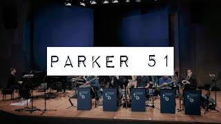 Tobias Becker Bigband - Parker 51