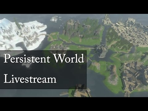 Mount and Blade: Persistent World Livestream