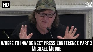 Where to Invade Next Press Conference Part 3 - Michael Moore