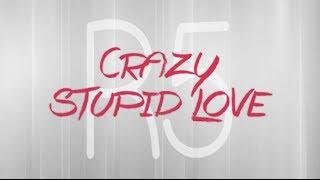 r5 crazy stupid love lyrics