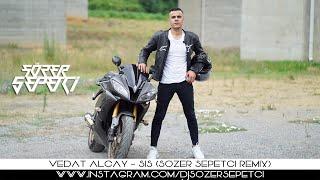Vedat Alçay - Sis (Sözer Sepetci Remix)