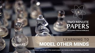 Learning to Model Other Minds (OpenAI) | Two Minute Papers #199