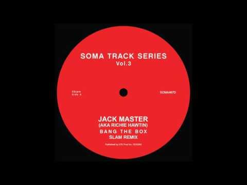 Jack Master - Bang The Box (Slam Remix)