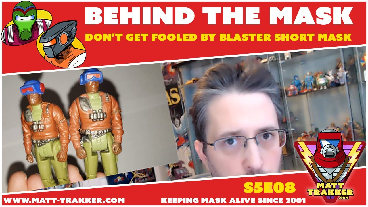Don't Get Fooled by Blaster Short MASK - S5E08