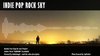 Royalty Free Music - Indie Pop Rock Sky - Upbeat / Uplifing