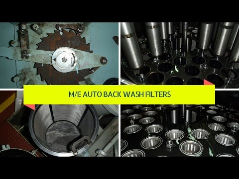 MAIN ENGINE AUTO BACKWASH FILTERS TIPS!