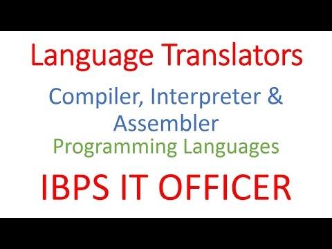IT Officer | IBPS SO-IT | Translator | Compiler | Assembler | Interpreter