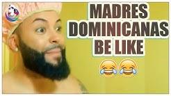 TÍPICO DE LAS MADRES DOMINICANAS | RECOPILACIÓN -  kingplatanos HUMOR DOMINICANO ( STALIN DC HD)