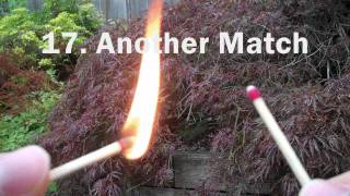 25 Ways To Light A Match | Teeth, Thumb, Pants...
