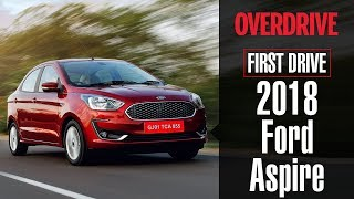 2018 Ford Aspire 1.2 Dragon/1.5 TDCi | First Drive Review | OVERDRIVE