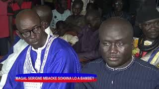MAGAL SERIGNE MBACKE SOKHNA LO A BAMBEY S.Omar Diagne