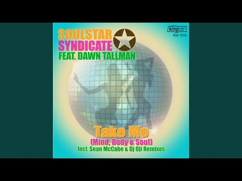 Take Me (Mind, Body & Soul) (Soulstar Syndicate Original)