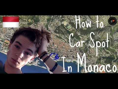 HOW TO CAR SPOT IN MONACO