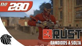 RUST - Bandidos a Solta #280 #SAMFAMILY