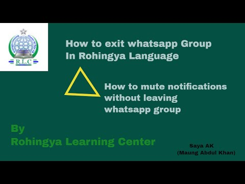 Rohingya Technology | How To Exit Whatsapp Group | By Rohingya Learning Center