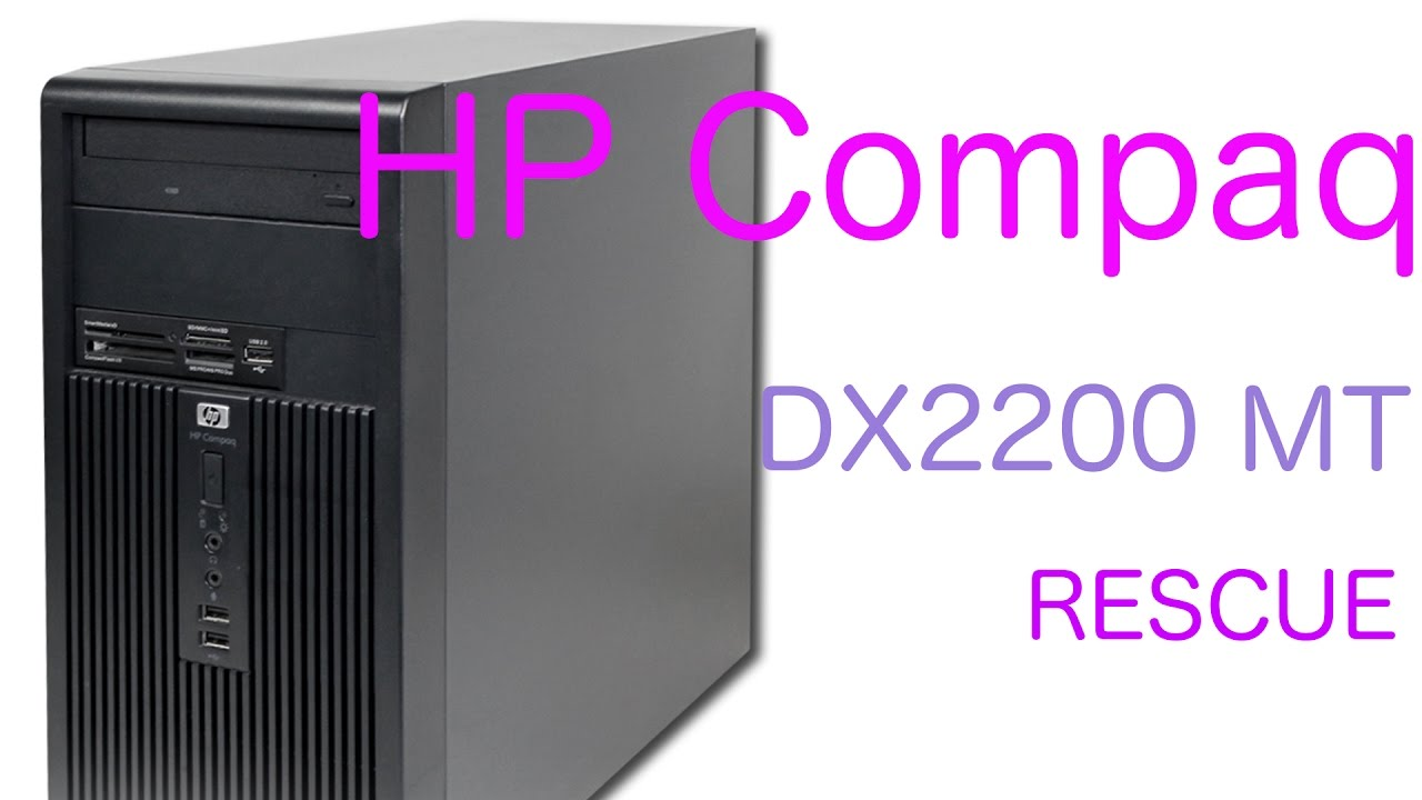 COMPAQ DX2200 MICROTOWER DRIVER (2019)