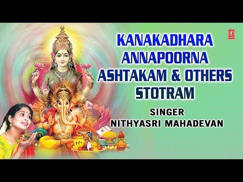 Kanakdhara, Annapurna, Other Stotram By Nithyasri Mahadevan I Full Audio Songs Juke