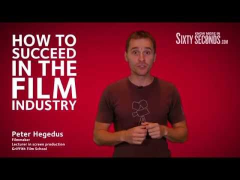 How to succeed in the film industry