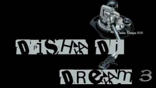 "Disha Dj - Dream 3 "" Exclusive """