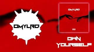 Own Yourself - OMYLRD