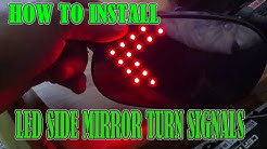 """How To Install Side View Mirror Turn Signals """"LED LIGHTS"""""""