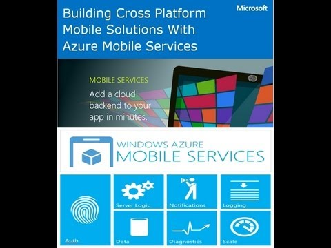 1- Building Cross Platform Mobile Solutions Using Azure Mobi