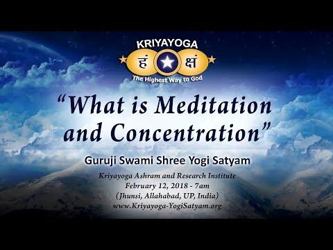 Kriyayoga - What is Meditation & Concentration (ENGLISH)