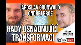 ŽIVĚ: Jaroslav Grűnwald - Rady usnadňující transformaci