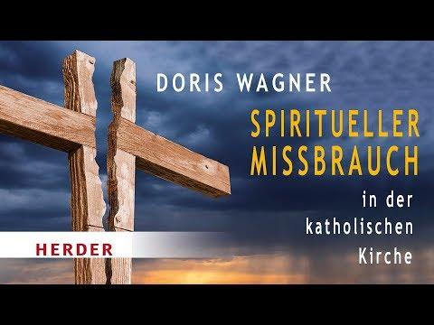 Spiritueller Missbrauch In Der Katholischen Kirche - Videocast Mit Frau Dr. Doris Wagner