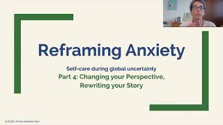 Managing and Reducing Anxiety During the Coronavirus Pandemic Part 4: Changing your Perspective
