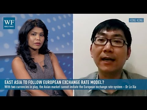 East Asia to follow European exchange rate model? | World Finance