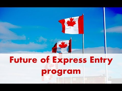 Future of Express entry program for Canada migration