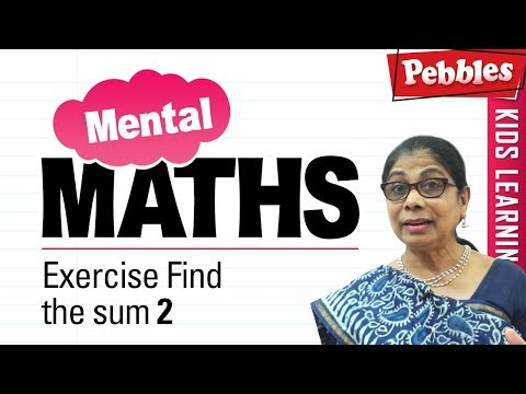 Learn Basic of mental Maths for beginners | Exercise Find the sum 2  | Mental Maths Tricks