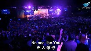 No One Like You (CityWorship) @CHC // Sun Ho