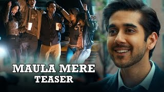 Maula Mere Song Teaser - Dr.Cabbie