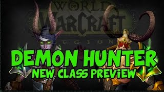 Demon Hunter Preview (New World of Warcraft Class)