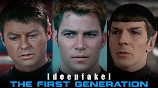Star Trek: The First Generation [deepfake]