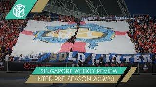 #INTERONTOUR | SINGAPORE REVIEW | INTER PRE-SEASON 2019-20 🇸🇬⚫🔵