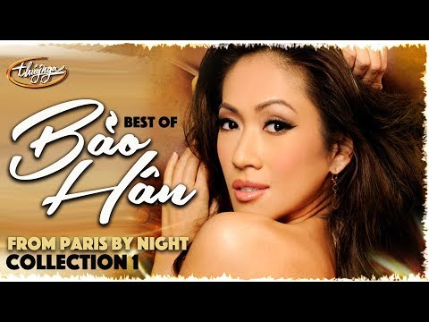 Best of BẢO HÂN from Paris By Night (Collection 1)