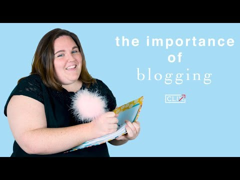 The Importance of Blogging | Clix