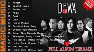 DEWA 19 (FULL ALBUM TERBAIK) Sepanjang Masa ~ Kangen, Separuh Nafas, Selimut Hati, Angin, Dewi,...