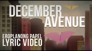 December Avenue - Eroplanong Papel Lyric Video (Official)